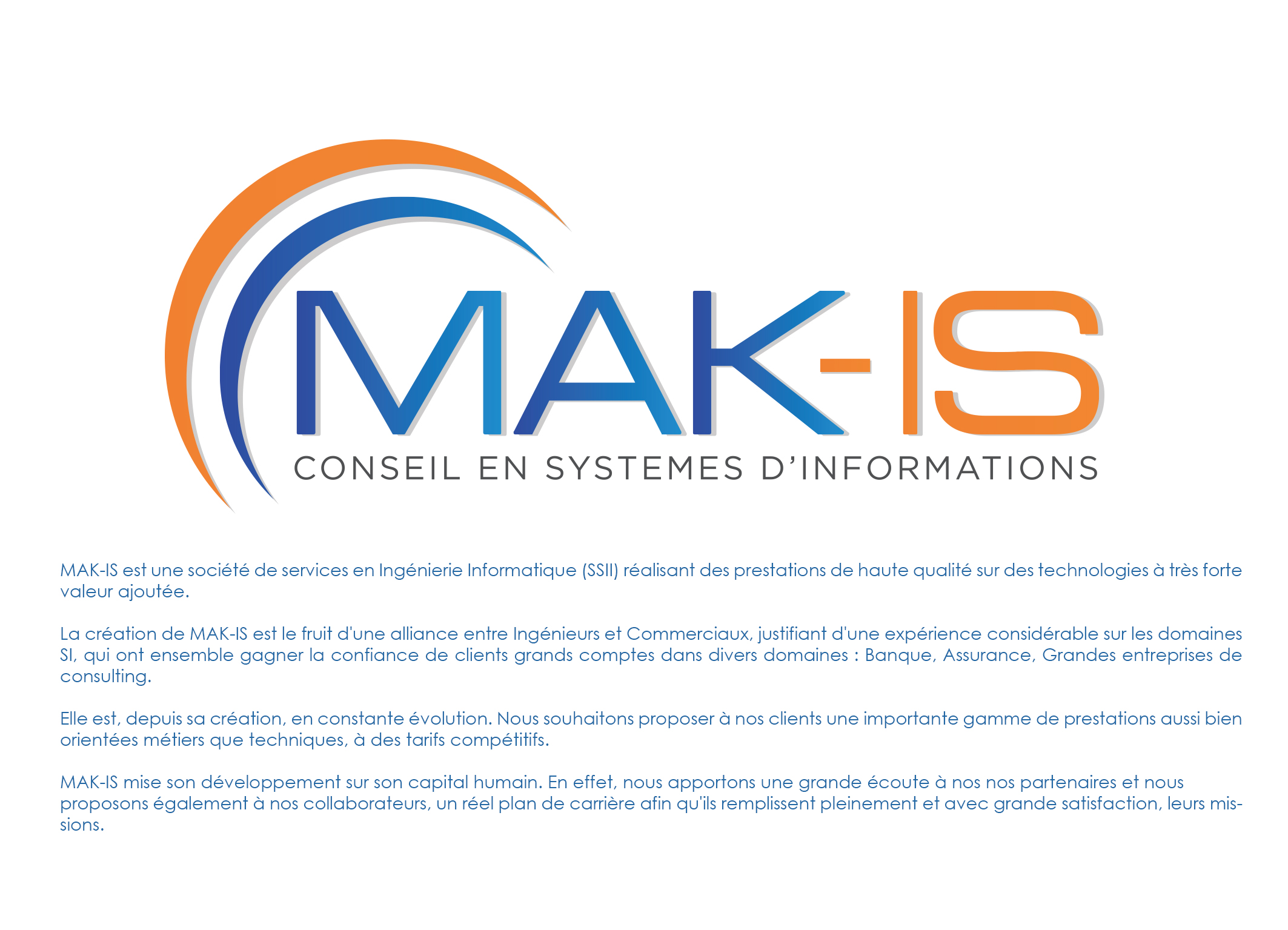 MAK-IS - Conseil & Ing�nierie informatique